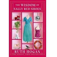 Philosophy The Wisdom of Sally Red Shoes by Ruth Hogan